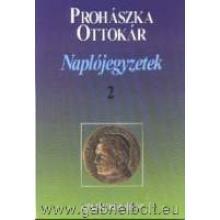Naplójegyzetek II. - Prohászka Ottokár