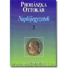 Naplójegyzetek III. - Prohászka Ottokár