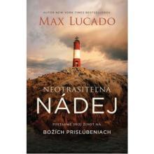 Neotrasiteľná nádej - Max Lucado
