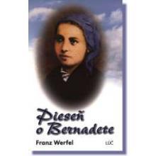 Pieseň o Bernadete - Franz Werfel