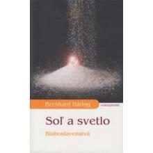 Soľ a svetlo - Bernhard Häring