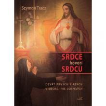 Srdce hovorí srdcu - Szymon Tracz