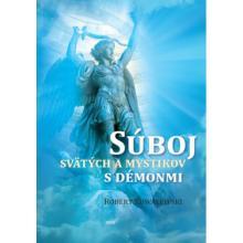 Súboj svätých a mystikov s démonmi - Robert Kowalewski