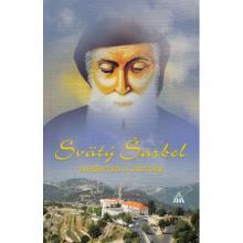 Svätý Šarbel - svedectvá a zázraky - P. Jean Skandar OLM