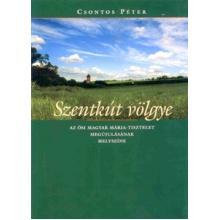 Szentkút völgye - Csontos Péter