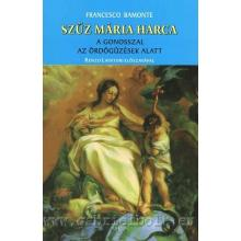 Szűz Mária harca a gonosszal az ördögűzések alatt - Francesco Bamonte