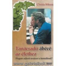 Tanácsadó ábécé az élethez - Christa Meves