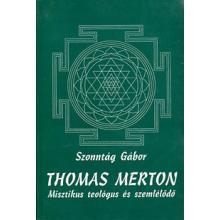 Thomas Merton - Szonntág Gábor
