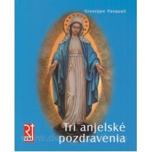 Tri anjelské pozdravenia - Giuseppe Pasquali