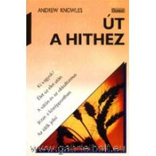 Út a hithez - Andrew Knowles