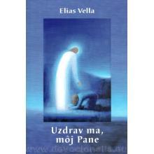 Uzdrav ma, môj Pane - Elias Vella