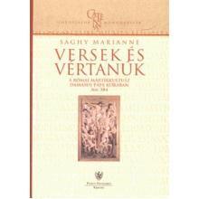 Versek és vértanúk - Sághy Marianne