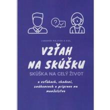 Vzťah na skúšku - Skúška na celý život - Ľubomír Majtán