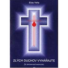 Zlých duchov vyháňajte - Elias Vella